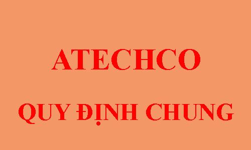quy định chung của atechco